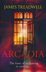 Advent Trilogy (TPB) nr. 3: Arcadia (Treadwell, James)