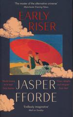 Early Riser (TPB) (Fforde, Jasper)