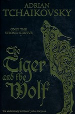 Echoes of the Fall (TPB) nr. 1: Tiger and the Wolf, The (Tchaikovsky, Adrian)