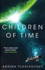 Children of Time (TPB) nr. 1: Children of Time (Tchaikovsky, Adrian)