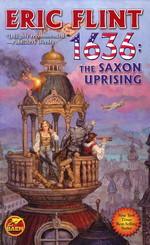 1632 nr. 10: 1636: The Saxon Uprising (Flint, Eric)