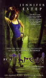 Elemental Assassin nr. 6: By a Thread (Estep, Jennifer)