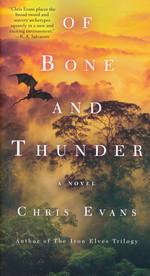 Of Bone and Thunder - TILBUD (så længe lager haves, der tages forbehold for udsolgte varer) (Evans, Chris )