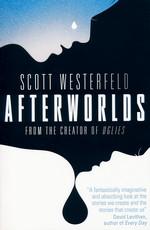 Afterworlds (TPB) -TILBUD (så længe lager haves, der tages forbehold for udsolgte varer) (Westerfeld, Scott)