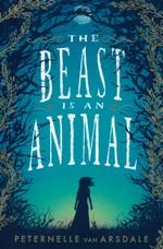 Beast Is An Animal (TPB) (van Arsdale, Peternelle)