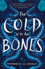 Cold Is in Her Bones, The (TPB) (van Arsdale, Peternelle)