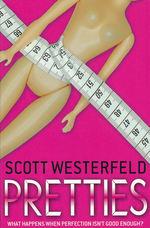 Uglies (TPB) nr. 2: Pretties (Westerfeld, Scott)