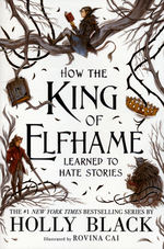 Folk of the Air, The (TPB) nr. 3,5: How the King of Elfhame Learned to Hate Stories (Black, Holly)