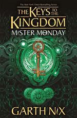 Keys to the Kingdom (TPB) nr. 1: Mister Monday (Nix, Garth)
