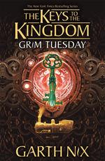 Keys to the Kingdom (TPB) nr. 2: Grim Tuesday (Nix, Garth)