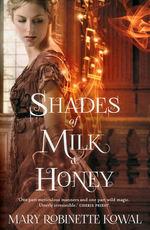 Glamourist Histories (TPB) nr. 1: Shades of Milk & Honey (Kowal, Mary Robinette )