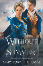 Glamourist Histories (TPB) nr. 3: Without a Summer (Kowal, Mary Robinette )