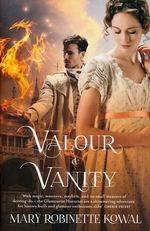 Glamourist Histories (TPB) nr. 4: Valour & Vanity (Kowal, Mary Robinette )