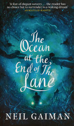 Ocean at the end of the Lane, The (UK - udgave) (TPB) (Gaiman, Neil)