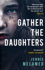 Gather the Daughters (TPB) (Melamed, Jennie)