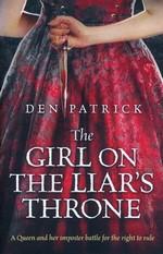 Erebus Sequence (TPB) nr. 3: Girl on the Liar's Throne, The (Patrick, Den)