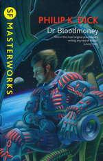 SF Masterworks (TPB)Dr. Bloodmoney (Dick, Philip K.)