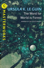 SF Masterworks (TPB)Word for World is Forest, The (Le Guin, Ursula K.)