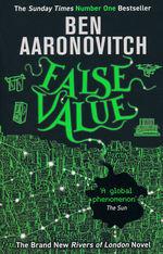 Rivers of London (TPB) nr. 8: False Value (Aaronovitch, Ben)