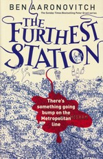 Rivers of London (TPB) nr. 5,7: Furthest Station, The (Aaronovitch, Ben)