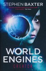 World Engines (TPB) nr. 2: World Engines: Creator World Engines: Creator (TPB) (Baxter, Stephen)