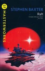 SF Masterworks (TPB)Raft (Xeelee Sequence) (Baxter, Stephen)