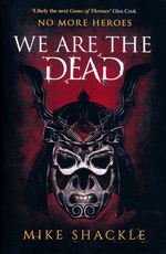 Last War, The (TPB) nr. 1: We Are the Dead (Shackle, Mike)