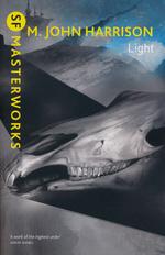 Kefahuchi Tract (TPB) nr. 1: Light (SF Masterworks) (Harrison, M. John)