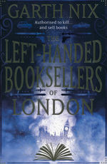 Left-Handed Booksellers of London, The (TPB) (Nix, Garth)