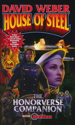 Honor HarringtonHouse of Steel: The Honorverse Companion (Weber, David)