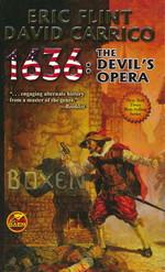 1632 nr. 13: 1636: The Devil's Opera (m. David Carrico) (Flint, Eric)