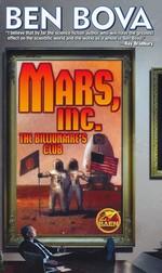 Mars, Inc: The Billionaire's Club (Bova, Ben)