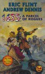 1632 nr. 18: 1635: A Parcel of Rogues (m. Andrew Dennis) (Flint, Eric)