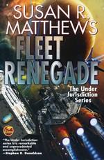 Under Jurisdiction (TPB) nr. 2: Fleet Renegade (Matthews, Susan R.)