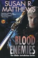 Under Jurisdiction (TPB) nr. 3: Blood Enemies (Matthews, Susan R.)