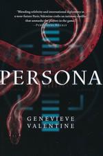 Persona Sequence, The (TPB) nr. 1: Persona - TILBUD (så længe lager haves, der tages forbehold for udsolgte varer) (Valentine, Genevieve)