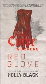 Curse Workers, The  nr. 2: Red Glove (Black, Holly)