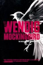 Miriam Black (TPB) nr. 2: Mockingbird (Wendig, Chuck)