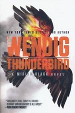 Miriam Black (TPB) nr. 4: Thunderbird (Wendig, Chuck)