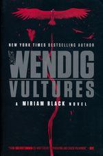 Miriam Black (TPB) nr. 6: Vultures (Wendig, Chuck)
