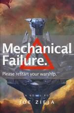 Epic Failure (TPB) nr. 1: Mechanical Failure (Zieja, Joe)