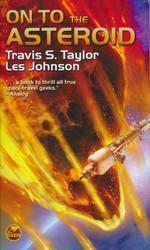 On to the Asteroid - TILBUD (så længe lager haves, der tages forbehold for udsolgte varer) (Taylor, Travis S. & Johnson, Les)