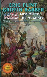 1632 nr. 20: 1636: Mission to the Mughals (m. Griffin Barber) (Flint, Eric)