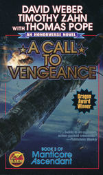 Manticore Ascendant nr. 3: Call to Vengeance, A (Weber, David & Zahn, Timothy)