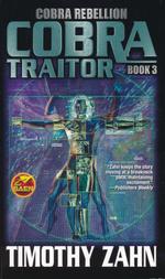Cobra Rebellion Saga nr. 3: Cobra Traitor (Zahn, Timothy)