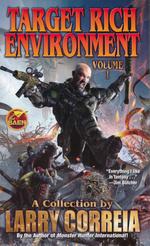 Target Rich Environment nr. 1: Target Rich Environment 1 (Correia, Larry)