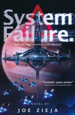 Epic Failure (TPB) nr. 3: System Failure (Zieja, Joe)