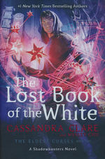 Eldest Curses, The (HC) nr. 2: Lost Book of the White, The  (m. Wesley Chu) (Clare, Cassandra)