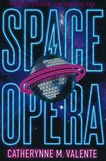 Space Opera (TPB) (Valente, Catherynne M.)