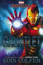 Marvel Novelization (HC)Iron Man: The Gauntlet (af Eoin Colfer) (Marvel   )